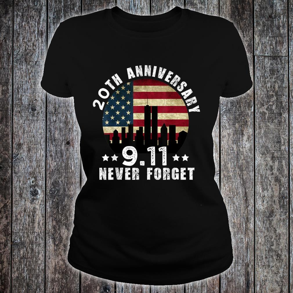 20 th anniversary 911 Never Forget 2001 Patriot Day 2021 Shirt ladies tee