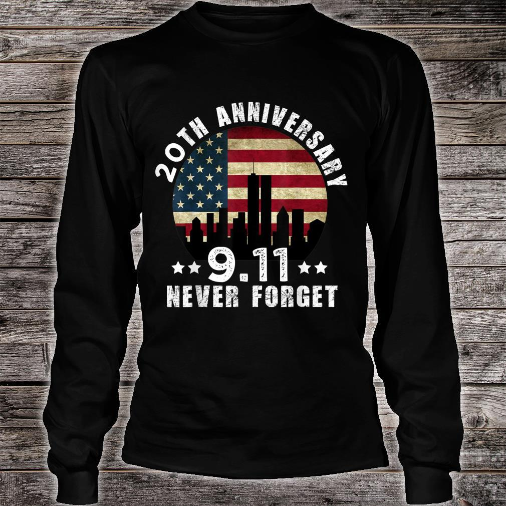 20 th anniversary 911 Never Forget 2001 Patriot Day 2021 Shirt long sleeved