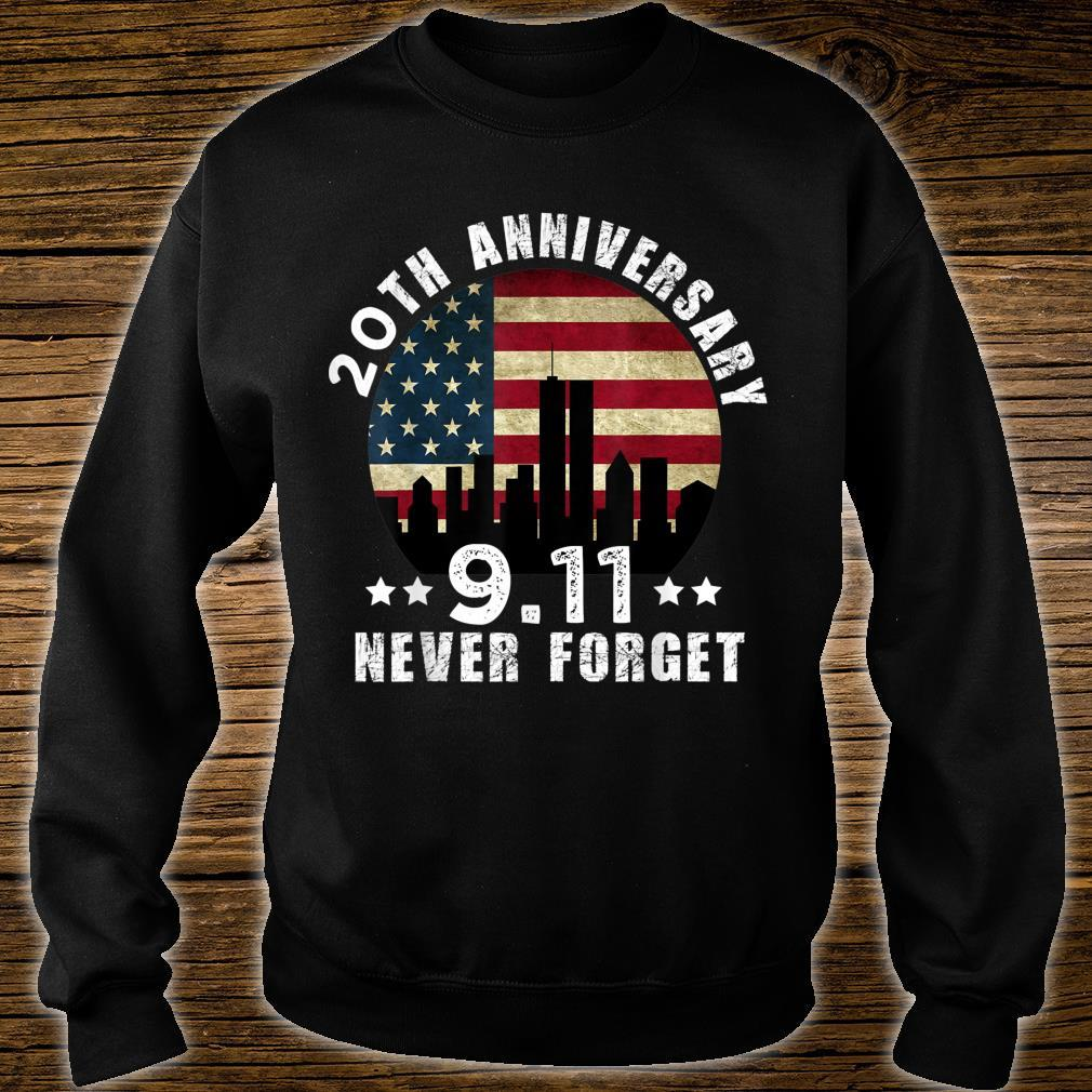 20 th anniversary 911 Never Forget 2001 Patriot Day 2021 Shirt sweater