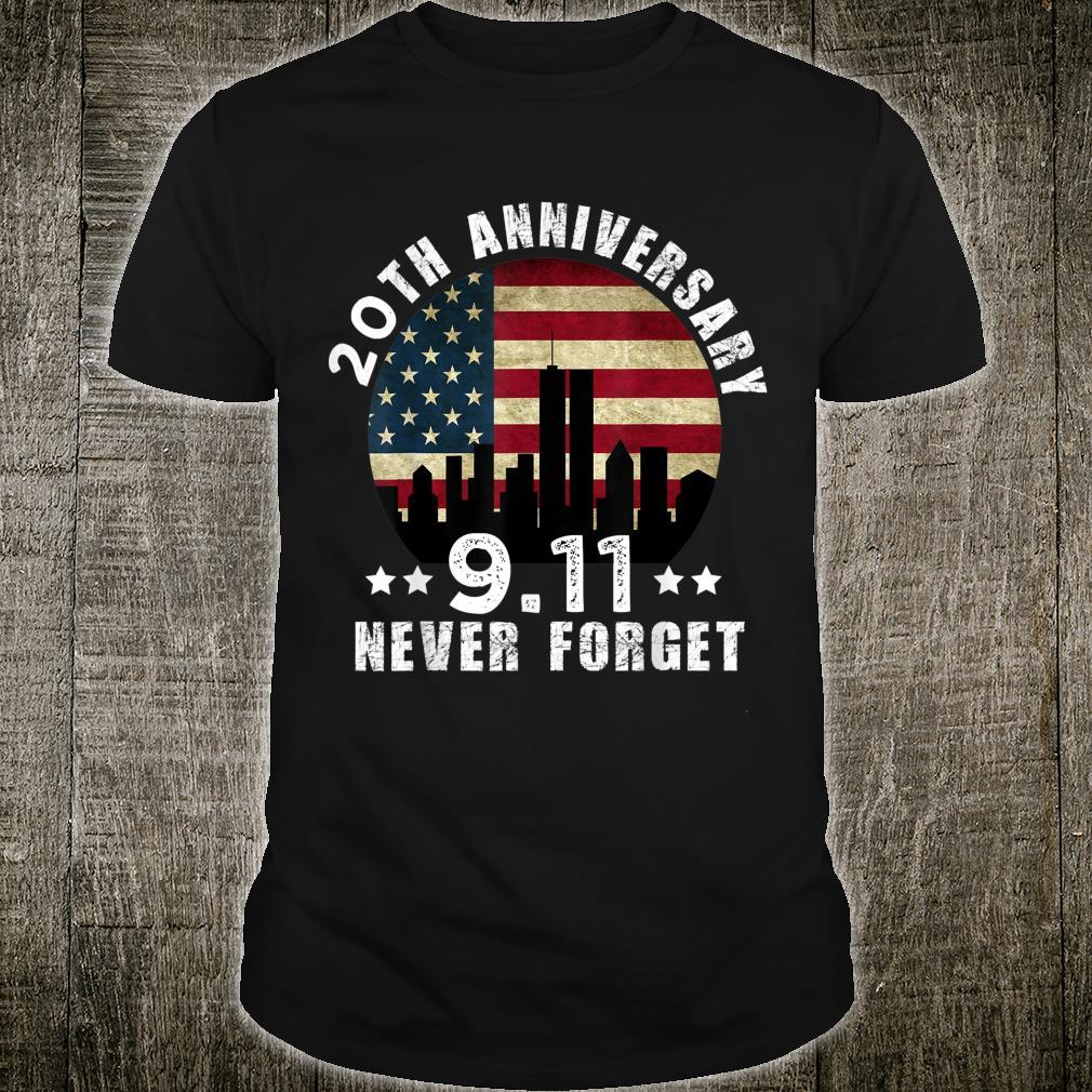 20 th anniversary 911 Never Forget 2001 Patriot Day 2021 Shirt
