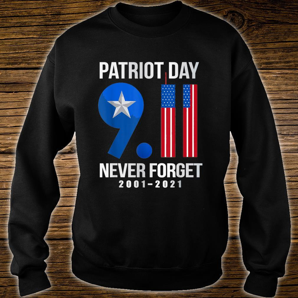 American Flag Patriot Day 911 Never Forget 20012021 Shirt sweater