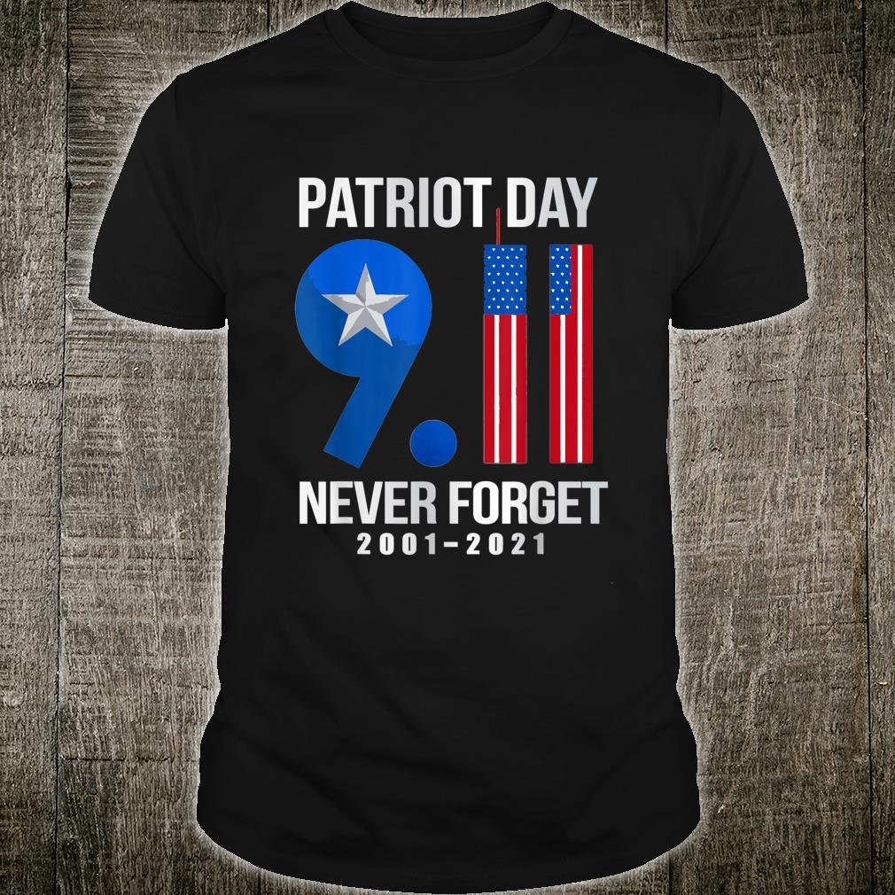 American Flag Patriot Day 911 Never Forget 20012021 Shirt