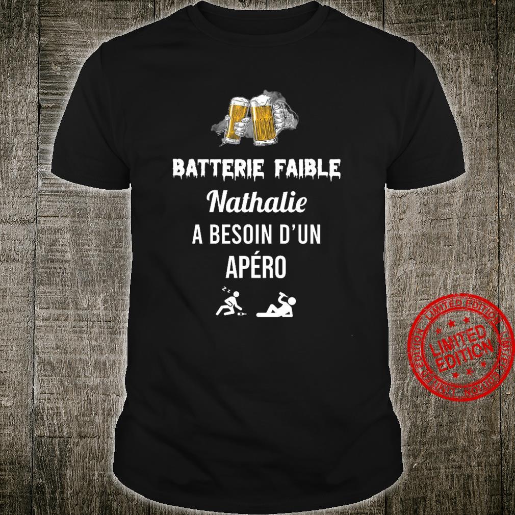 Batterie Faible Nathalie A Besoin D'un Apero Shirt