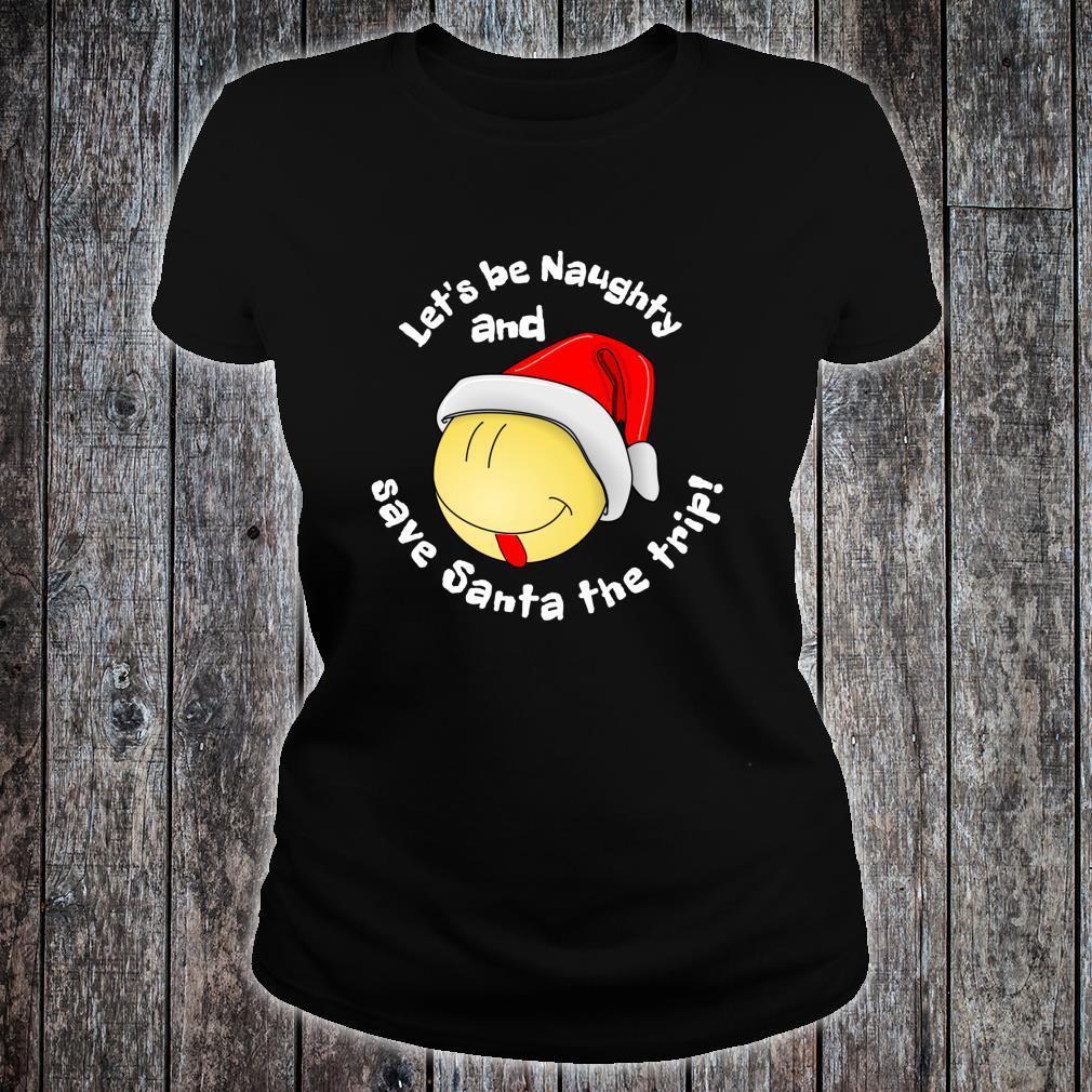 Be Naughty Save Santa Trip Face Santa Hat Christmas Shirt ladies tee