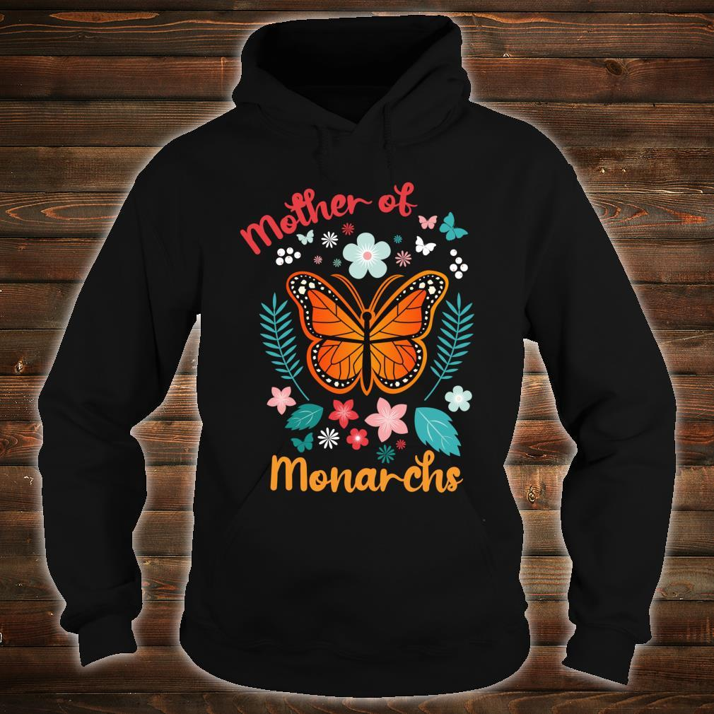 Mother's Day Queen Moms Mother of Monarchs Powerful Shirt hoodie