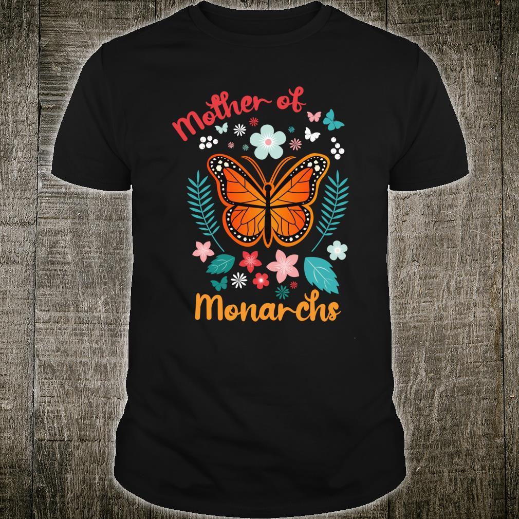 Mother's Day Queen Moms Mother of Monarchs Powerful Shirt