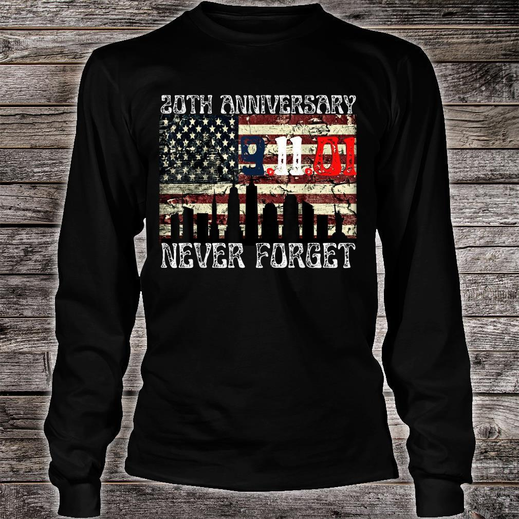 Never Forget 911 20th Anniversary Patriot Day American Flag Shirt long sleeved