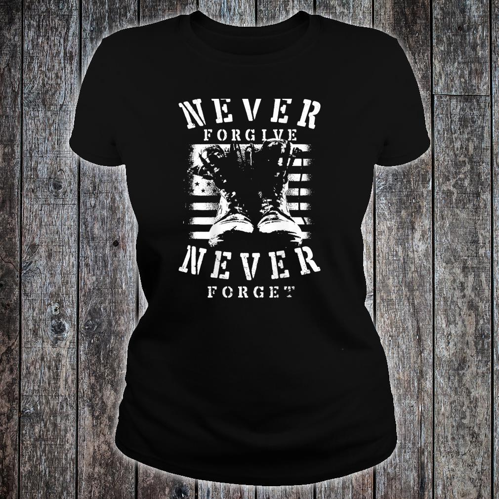 Never Forgive Never Forget Patriot Day Veterans 911 Shirt ladies tee