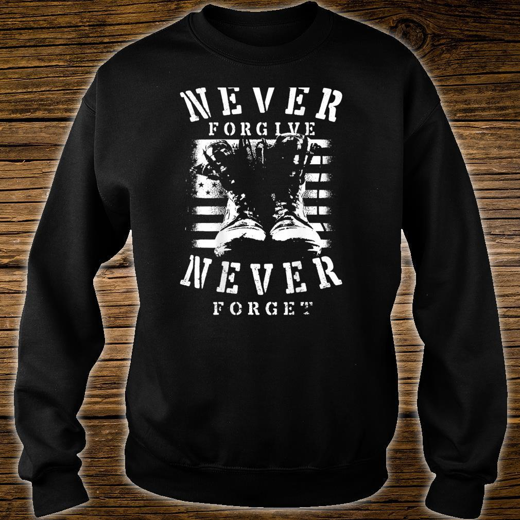 Never Forgive Never Forget Patriot Day Veterans 911 Shirt sweater