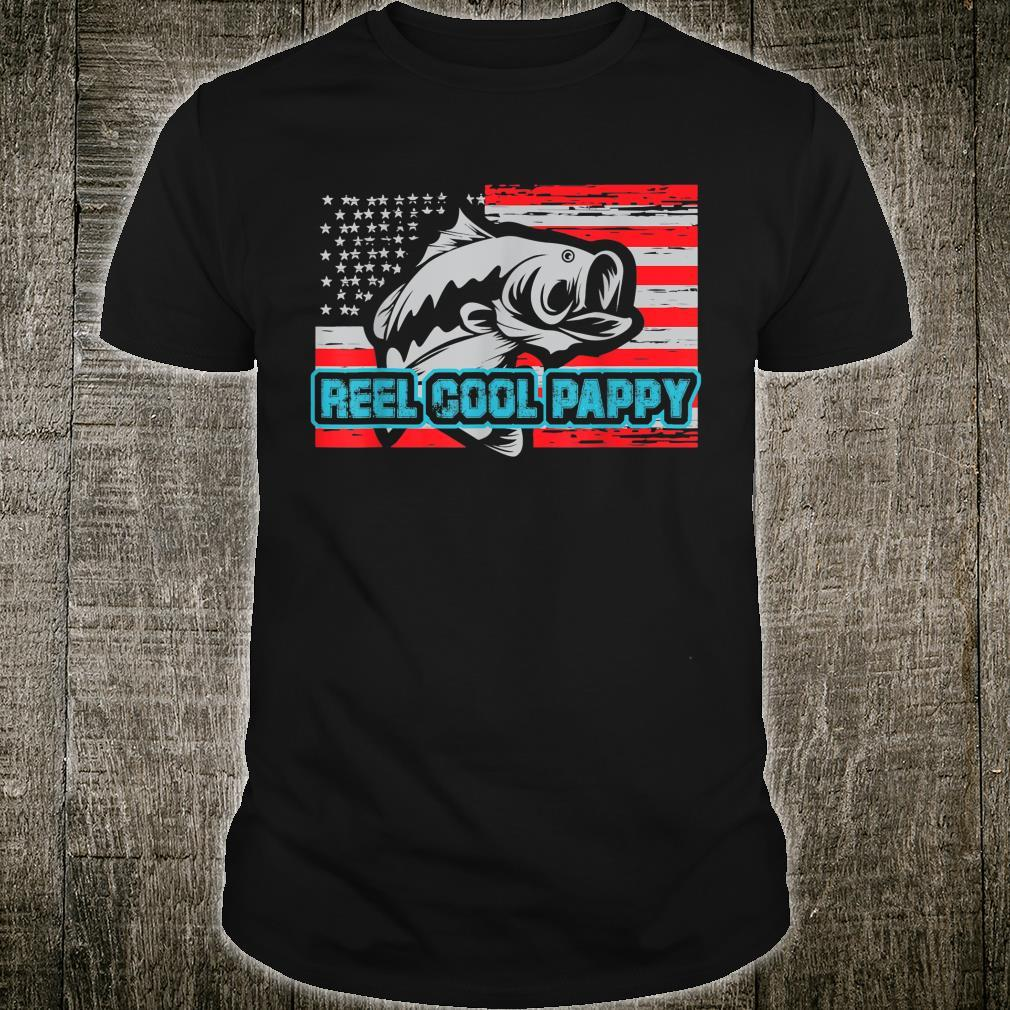 Reel Cool Pappy Shirt USA Flag Fishing For Father Day Shirt