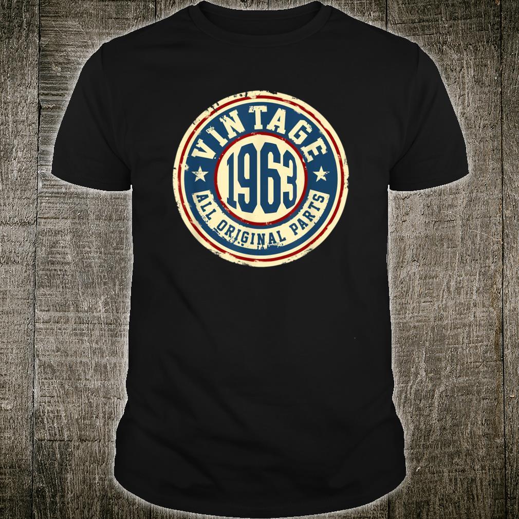 Vintage 1963 Original Parts Shirt 56th Birthday Shirt